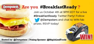 Twitter Party Alert!! @Dempsters #BreakfastReady Twitter Party Oct 4th at 9pm EST