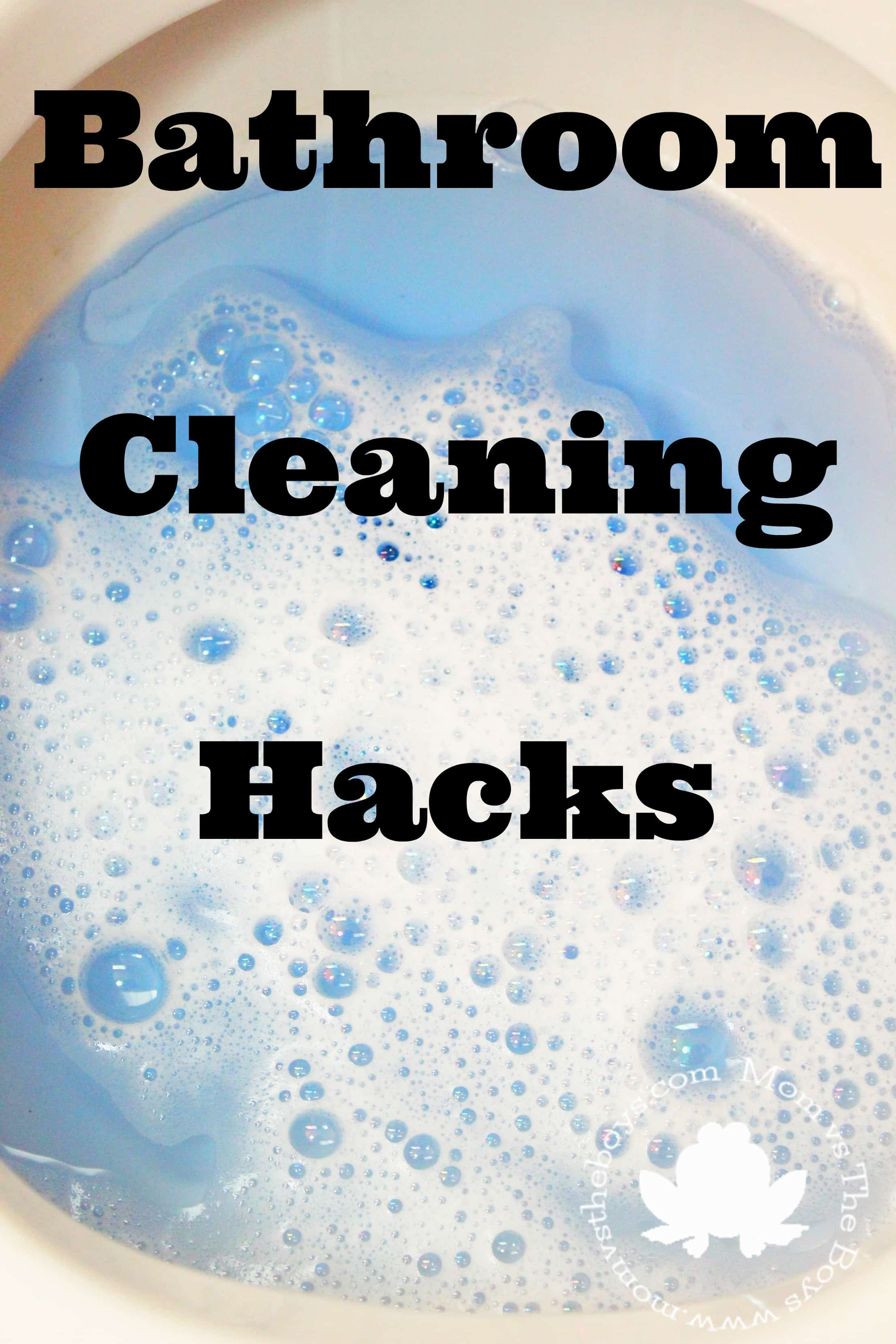 Bathroom Cleaning Hacks Mom Vs The Boys