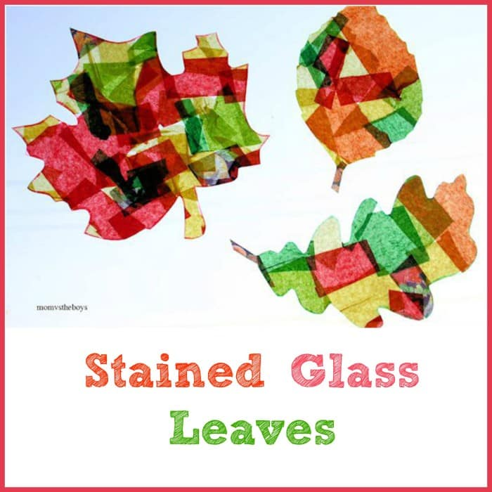 Stained Glass Leaves Craft - Mom vs the Boys