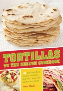 Tortillas to the Rescue Cookbook! {Giveaway}