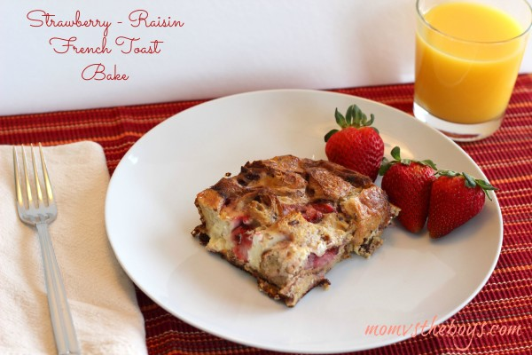 Strawberry raisin french toast bake