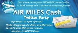 Join in the #AIRMILESCash Twitter Party Wednesday Sept 25 @ 8pm est