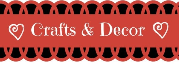 Crafts and Decor