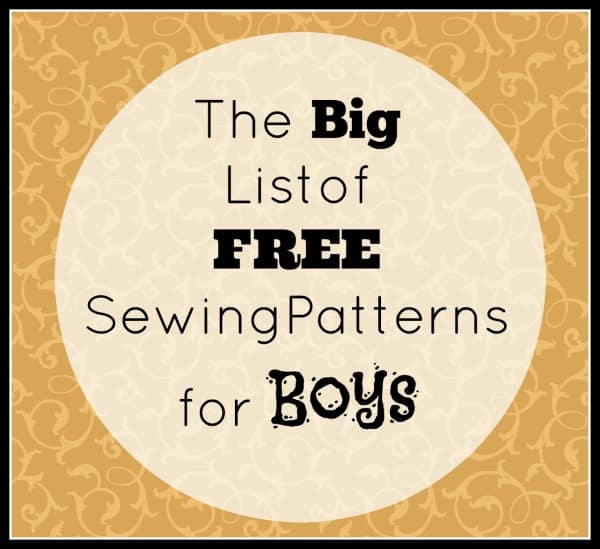 The Big List of FREE Sewing Patterns for Boys