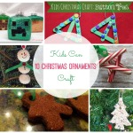 10 christmas ornaments kids can craft