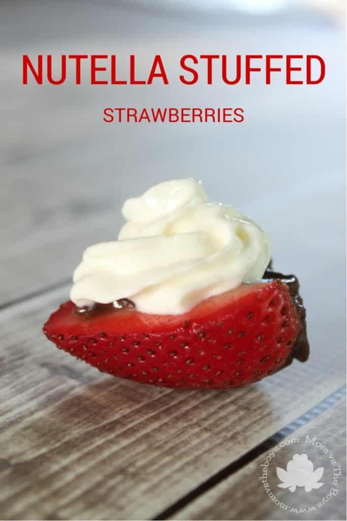 Nutella Stuffed Strawberries - Mom vs the Boys