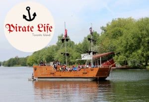 It's a Pirate's Life for Me! Join the Pirate Life crew on Centre Island this summer!