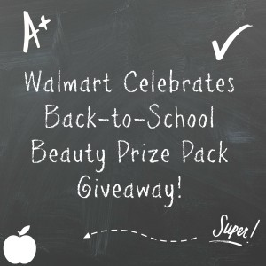Walmart Celebrates Back to School Beauty {Giveaway}