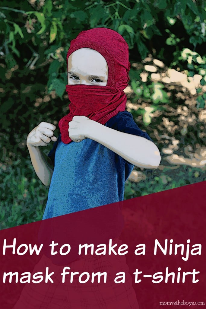 How to make a ninja mask from a t-shirt - Mom vs the Boys