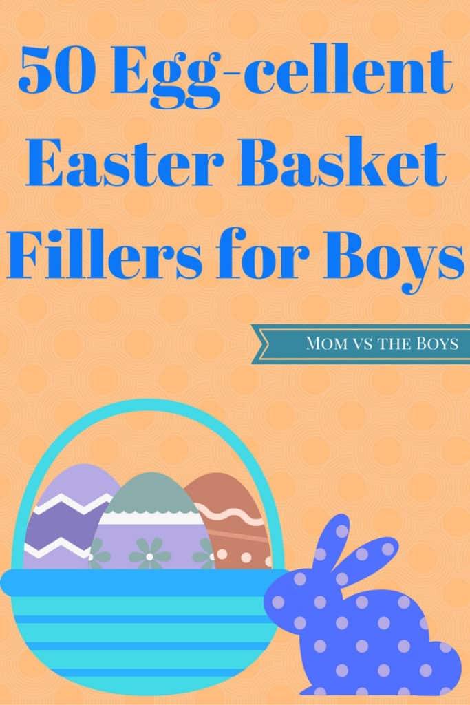 50 Egg-cellent Easter Basket Filler Ideas for Boys - Mom vs the Boys