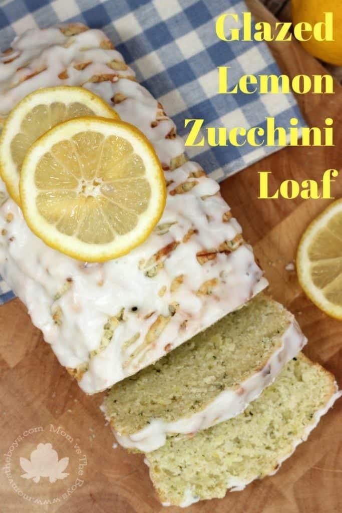 Glazed Lemon Zucchini Loaf - Mom vs the Boys