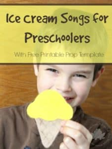Ice Cream Songs for Preschoolers with Printable Template