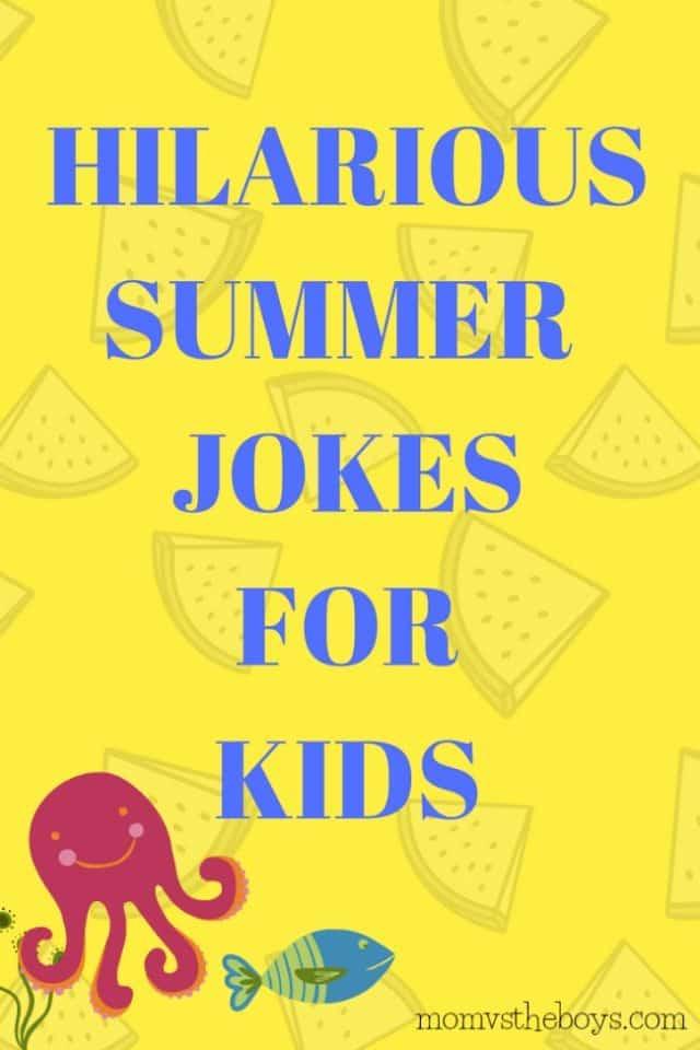 Hilarious Summer Jokes for Kids - Mom vs the Boys