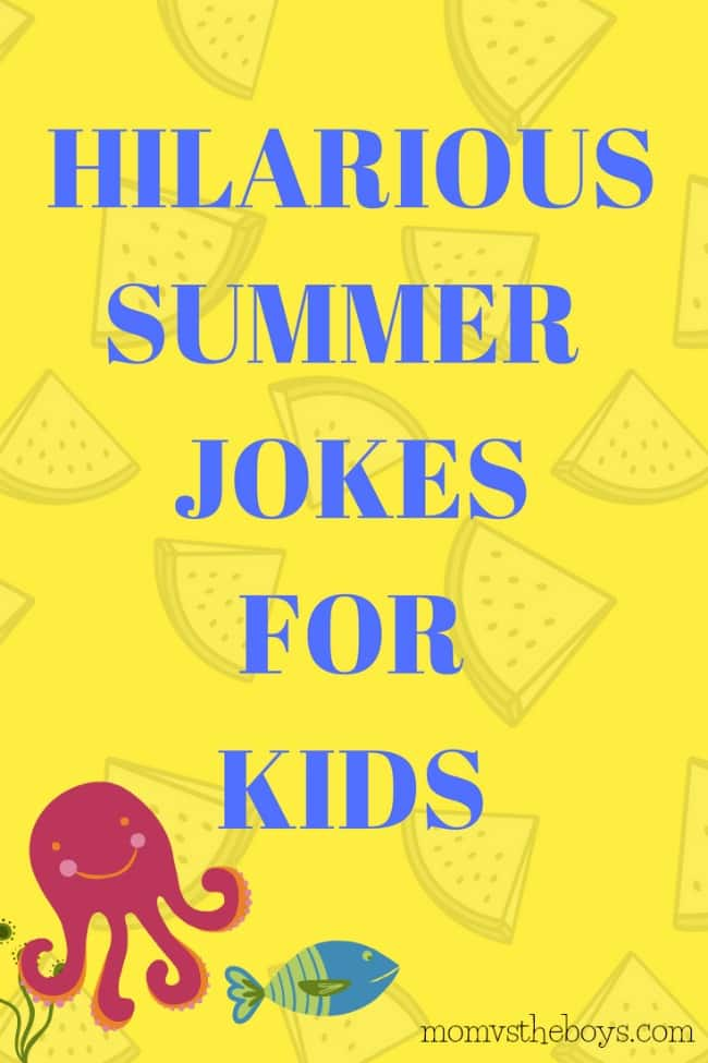 Hilarious Summer Jokes for Kids - Mom vs the Boys