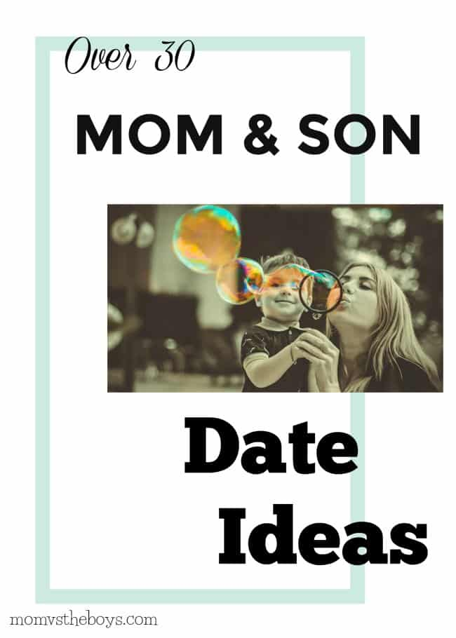 mom and son date ideas