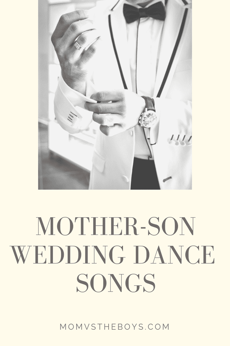 The Best Mother Son Dance Songs For Weddings Mom Vs The Boys