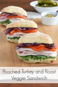 poached turkey and roast veggie sandwich